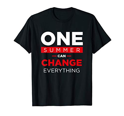 One Summer Can Change Everything Graphics Stranger T-shirt