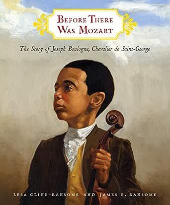 The Story of Joseph Boulogne, Chevalier de Saint-George