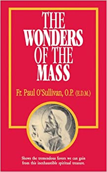 The Wonders of the Mass