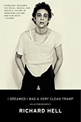 I Dreamed I Was a Very Clean Tramp: An Autobiography Paperback