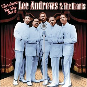 Lee Andrews and the Hearts - Lee Andrews & Hearts - Zortam Music