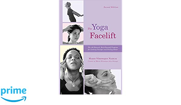 The Yoga Facelift: Amazon.es: Marie Veronique Nadeau: Libros ...