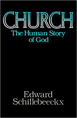 Church - the Human Story of God