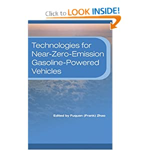 Technologies for Near-Zero-Emission Gasoline-Powered Vehicles Fuquan Zhao
