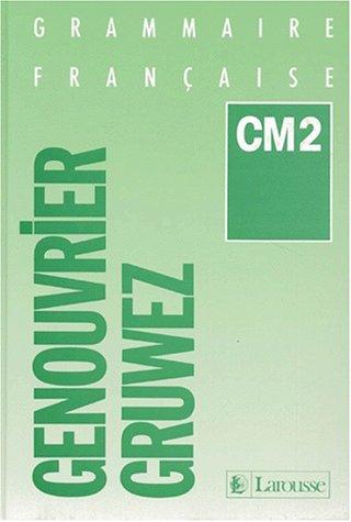 Livre Telecharger Grammaire Francaise Cm2 De Genouvrier Pdf