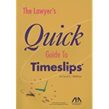 The Lawyer's Quick Guide to TimeSlips