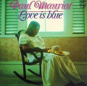 """Vaizdo rezultatas pagal užklausą """"paul mauriat love is blue"""""""