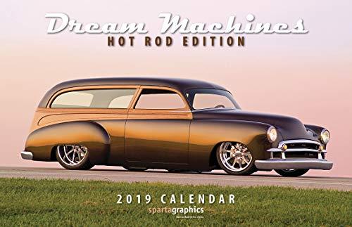 2019 Dream Machines - Hot Rod Edition Deluxe Wall Calendar (Hot Rod Gto)
