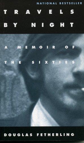 Travels By Night: A Memoir of the Sixties pdf epub