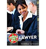 [(What's it Like to be a...? Lawyer )] [Author: Elizabeth Dowen] [Aug-2010]