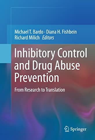 Inhibitory Control and Drug Abuse Prevention: From Research to Translation - Inhibitory Control