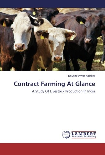 Read Online Contract Farming At Glance: A Study Of Livestock Production In India ebook