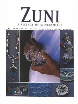 Zuni: A Village of Silversmiths
