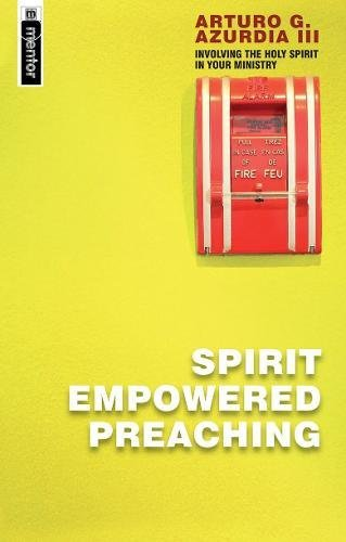 Download Spirit Empowered Preaching: Involving The Holy Spirit in Your Ministry (Mentor Immprint) ebook