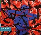 Blood of Eden by Peter Gabriel