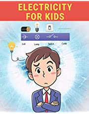 Electricity for Kids: Let's Explore and Learn Simple Electricity.