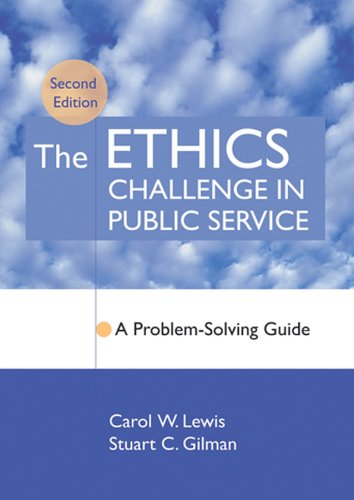 The Ethics Challenge in Public Service: A Problem-Solving...