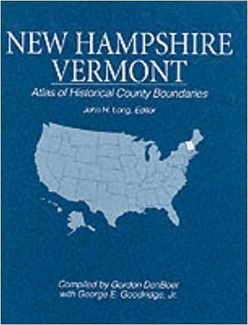 Atlas of Historical County Boundaries New Hampshire /& Vermont