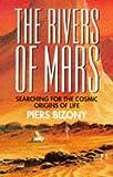 The Rivers of Mars, Piers Bizony, 1854104950