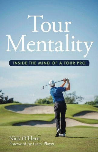 Tour-Mentality-Inside-the-Mind-of-a-Tour-Pro