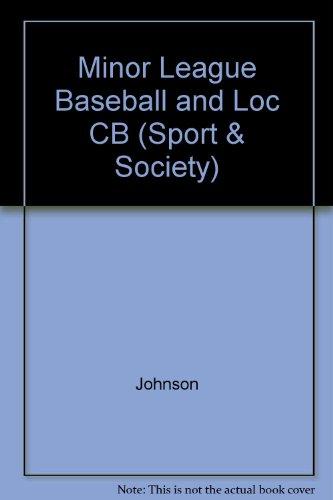 Minor League Baseball and Local Economic Development (Sport and Society)
