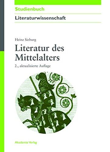 Literatur des Mittelalters (Akademie Studienbücher - Literaturwissenschaft)