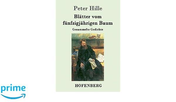 Blätter Vom Fünfzigjährigen Baum German Edition Peter