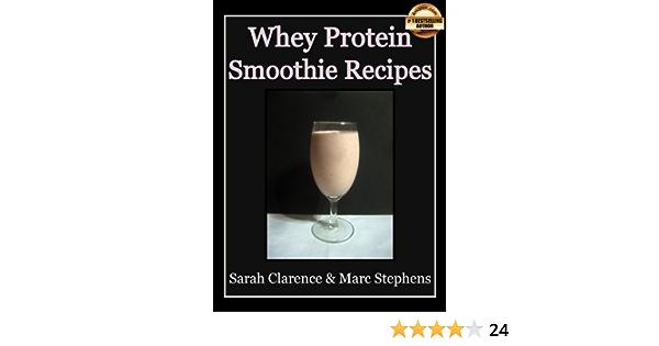 Whey Protein Smoothie Recipes: Improve Health the Whey Way