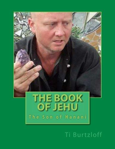 The Book of Jehu: The Son of Hanani (Ti Son compare prices)