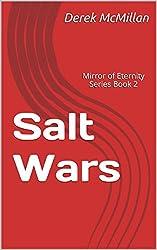 Salt Wars: Mirror of Eternity Series Book 2