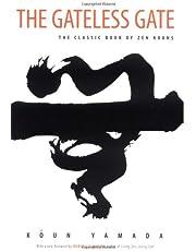 The Gateless Gate: The Classic Book of Zen Koans