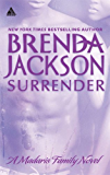 Surrender (Madaris Family Novels Book 10)