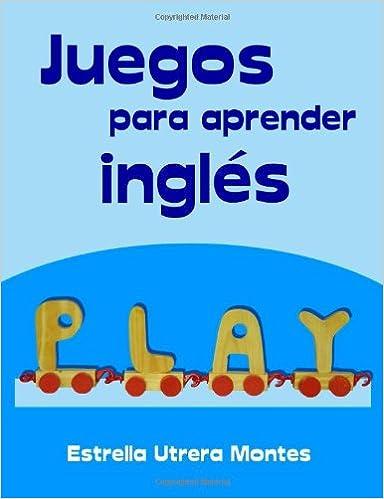 Juegos Para Aprender Ingles: Amazon.es: Estrella Utrera ...