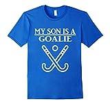 My Son Is A Goalie Hockey T-Shirt