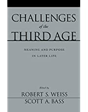 Challenges of the Third Age: Meaning and Purpose in Later Life