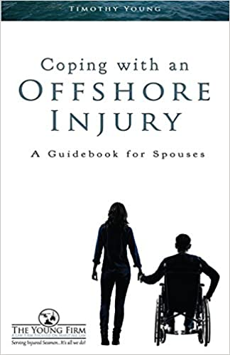 Coping with an Offshore Injury: A Guidebook for Spouses