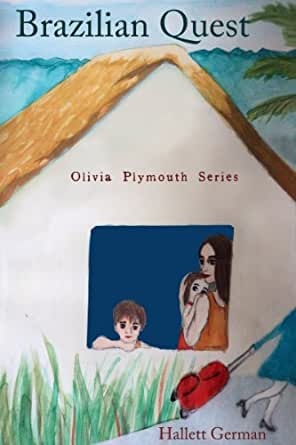 Brazilian Quest (Olivia Plymouth Series Book 1) - Kindle ...