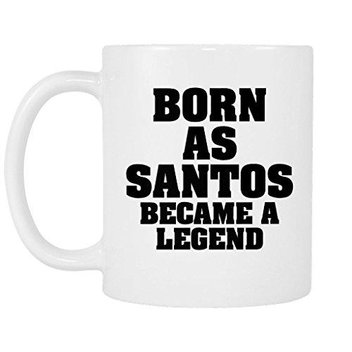 11 oz and 15oz Glossy Mug with Born as SANTOS, became a legend