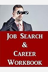 Job Search & Career Building Workbook: 2016 Edition - Mastering the Art of Personal Branding Online via Blogging, LinkedIn, Facebook, Twitter & More Paperback