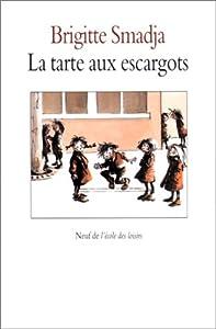 """Afficher """"La tarte aux escargots"""""""