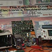 The complete guide to electronics troubleshooting james perozzo customer image fandeluxe Images
