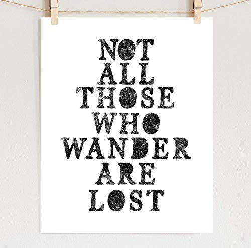 Not All Who Wander Are Lost Print, Lord of the Rings Poster, Fine Art J.R.R. Tolkien Wall Art, Sizes 8x10-24x36 **Unframed**