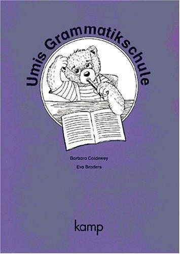 Die Umi-Fibel - Zu allen Ausgaben: Umis Grammatikschule: Arbeitsheft