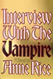 Anne Rice: Interview with the Vampire : Anniversary Edition (Hardcover); 1976 Edition