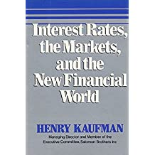 INTEREST RATES, THE MARKETS &