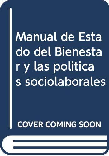 Manual del Estado del Bienestar y las Políticas Sociolaborales