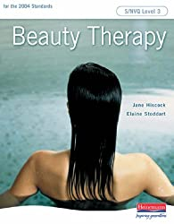 Beauty Therapy S/NVQ Level 3 (S/NVQ Beauty Therapy for Levels 1  2 and 3)