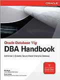 Oracle Database 11g DBA Handbook (Oracle Press)
