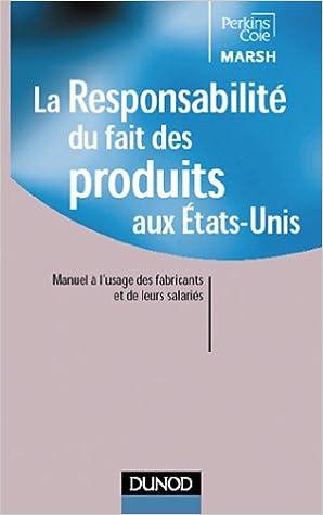 Livre La responsabilité du fait des produits aux Etats-Unis pdf