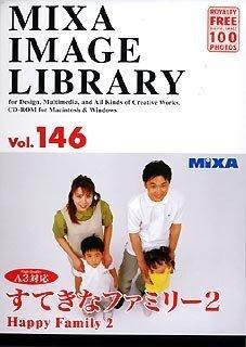 MIXA IMAGE LIBRARY Vol.146 すてきなファミリー2 B00009POZJ Parent